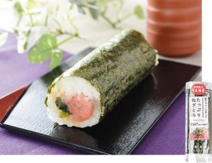 手巻寿司 たっぷりねぎとろ(増量)